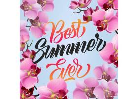 有史以来最棒的夏天刻字带兰花的季节性花_2538714
